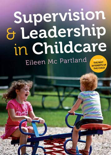 9780717153428: Supervision & Leadership in Childcare