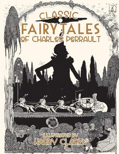 Classic Fairy Tales of Charles Perrault: Perrault, Charles