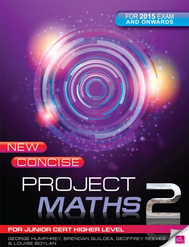New Concise Project Maths 2: for Junior Certificate Higher Level for 2015 Exam Onwards: Humphrey, ...