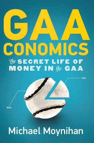 9780717154531: Gaaconomics: The Secret Life of Money in the Gaa
