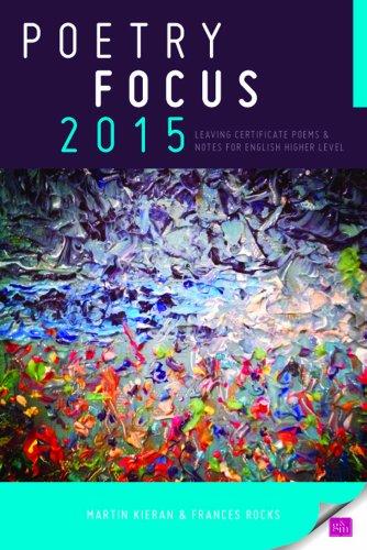 Poetry Focus 2015: Leaving Certificate Poems &: Frances Rocks