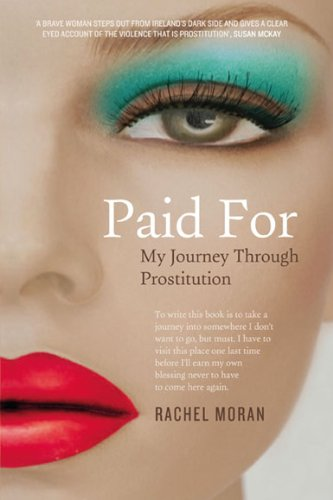 9780717156023: Paid for: My Journey Through Prostitution