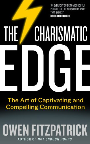 9780717156085: The Charismatic Edge: The Science of Confidence, Captivating and Compelling Communication