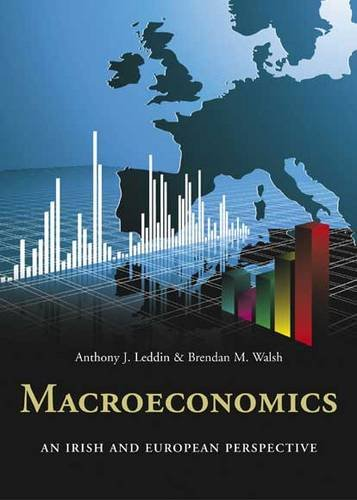 9780717156313: Macroeconomics: An Irish and European Perspective