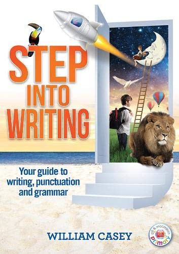 9780717156641: Step into Writing: Your guide to writing, punctuation and grammar