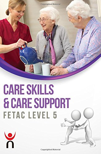 9780717157266: Care Skills & Care Support: FETAC Level 5