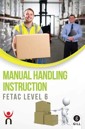 9780717157303: Manual Handling Instruction: FETAC Level 6