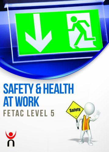 9780717157334: Safety & Health at Work: FETAC Level 5