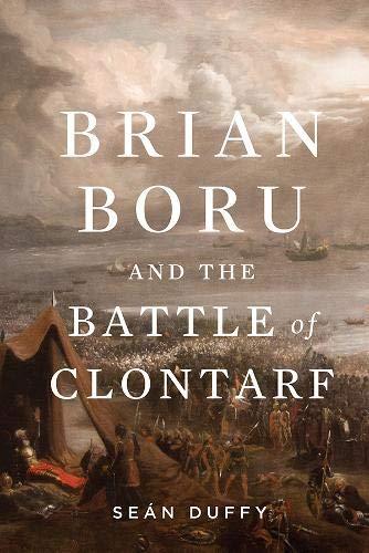 9780717157785: Brian Boru and the Battle of Clontarf