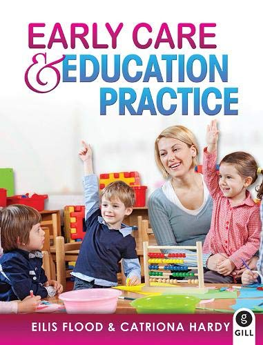 9780717158447: Early Care & Education Practice
