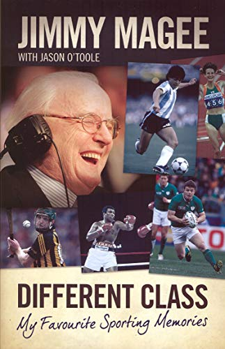 9780717158584: Different Class: My Favourite Sporting Memories