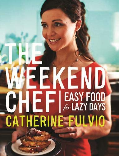 9780717158614: The Weekend Chef: Easy Food for Lazy Days