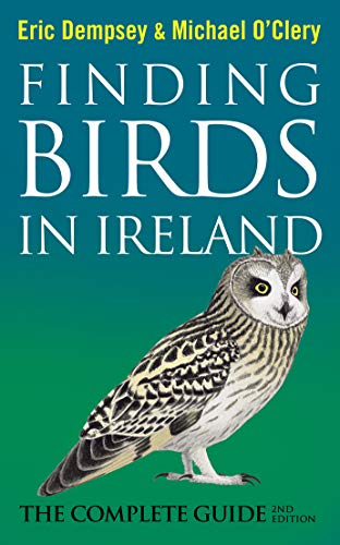 9780717159253: Finding Birds in Ireland: The Complete Guide