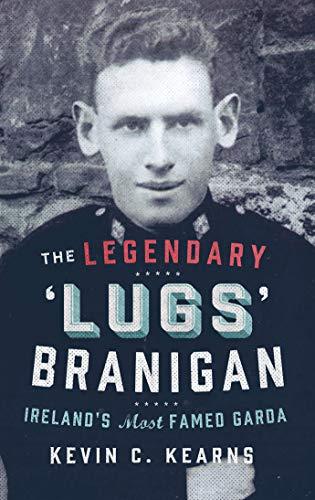 9780717159390: The Legendary 'Lugs' Branigan: Ireland's Most Famed Garda