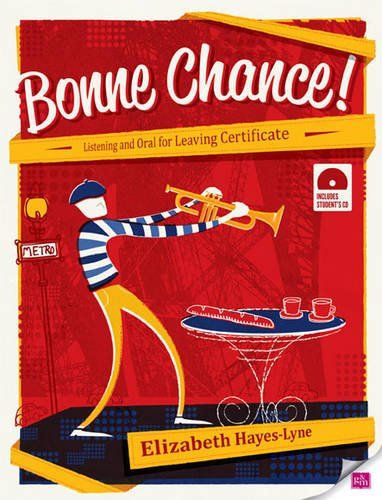 9780717159604: Bonne Chance!: Listening and Oral for Leaving Cert French