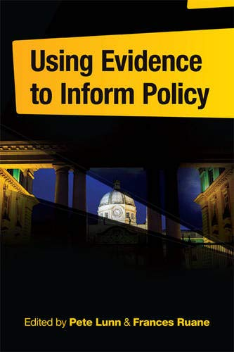 9780717159727: Using Evidence to Inform Policy