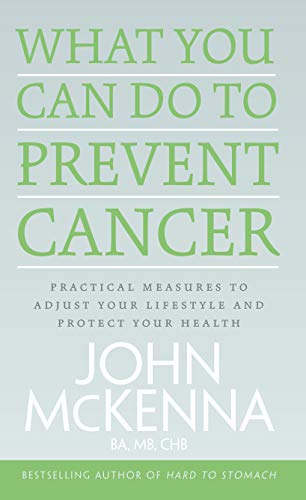 9780717161102: What You Can Do to Prevent Cancer: Practical Measures to Adjust Your Lifestyle and Protect Your Health
