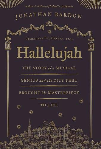 9780717163540: Hallelujah: The Story of a Musical Genius & the City That Brought His Masterpiece