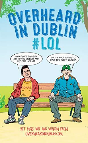 Overheard in Dublin #LOL : More Dublin: Gerard Kelly