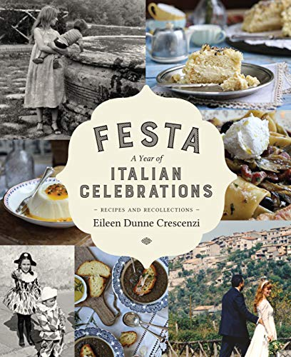 9780717164448: Festa: A Year of Italian Celebrations - Recipes and Recollections