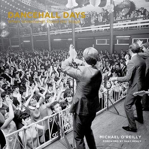 9780717164608: Dancehall Days: When Showbands Ruled the Stage