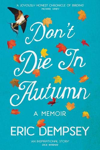 9780717165797: Don't Die in Autumn: A Memoir