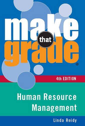Make That Grade Human Resource Management: Reidy, Linda