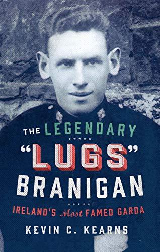 9780717168293: The Legendary 'Lugs' Branigan: Ireland's Most Famed Garda