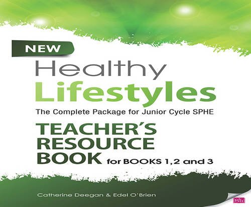 New Healthy Lifestyles Teacher s Resource Book (Paperback): Edel O Brien, Catherine Deegan