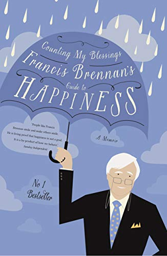9780717168781: Counting My Blessings: Francis Brennan's Guide to Happiness