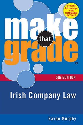9780717168828: Make That Grade: Irish Company Law 5th Ed