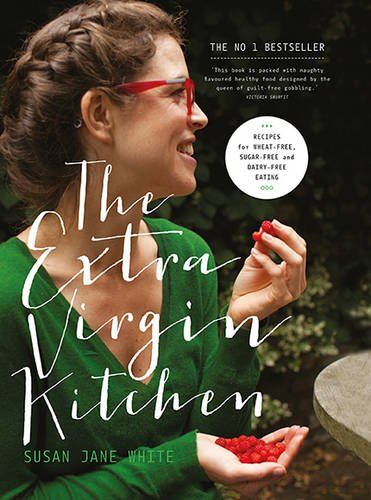 9780717169313: The Extra Virgin Kitchen: Recipes for Wheat-Free, Sugar-Free and Dairy-Free Eating
