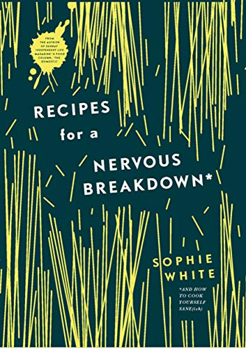 9780717170906: Recipes for a Nervous Breakdown