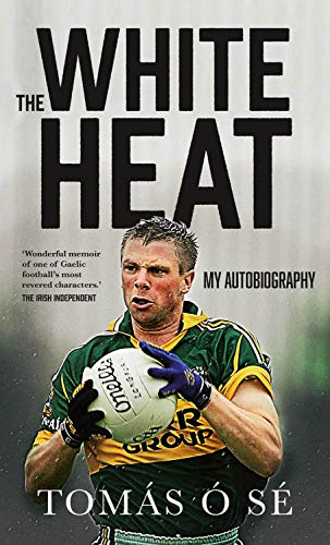 9780717171484: The White Heat: My Autobiography