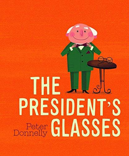 The President?s Glasses