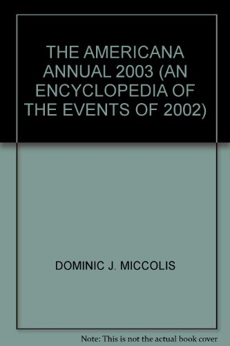 9780717202348: THE AMERICANA ANNUAL 2003 (AN ENCYCLOPEDIA OF THE EVENTS OF 2002)