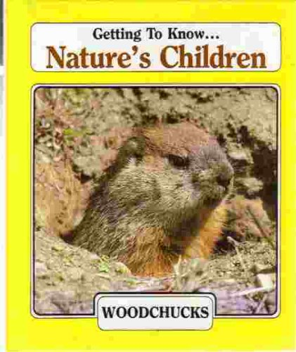9780717219056: Getting to Know Nature's Children: Woodchucks & Alligators