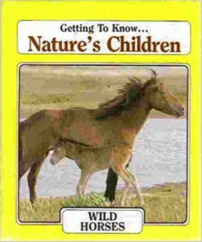 9780717219360: Wild Horses (Nature's Children)
