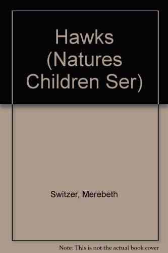 9780717219377: Hawks (Natures Children Ser)
