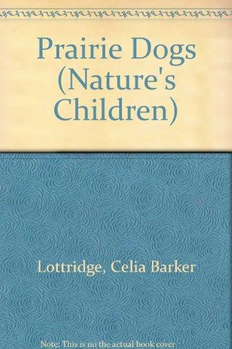 9780717219391: Prairie Dogs (Nature's Children)