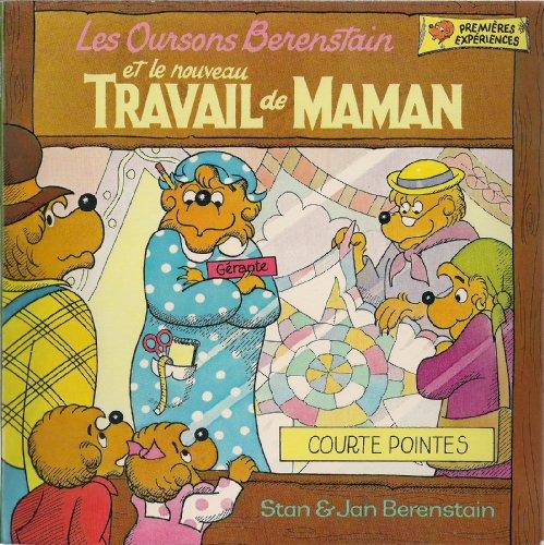9780717222186: Les Oursons Berenstain et le nouveau TRAVAIL de MAMAN (Premieres Experiences)