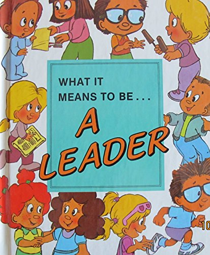 9780717222346: What It Means to Be a Leader