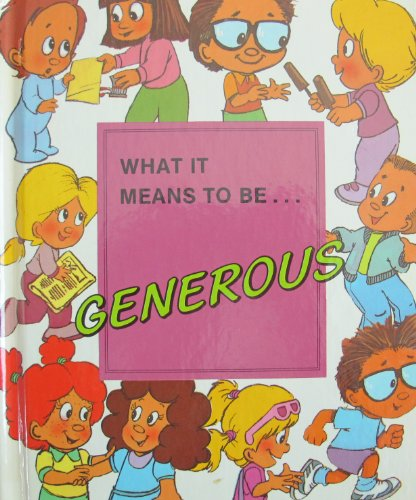 9780717222407: What it Means to be Generous
