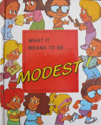 9780717223879: What It Means to Be Modest