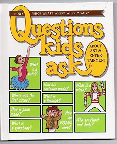 9780717225491: Questions Kids Ask About Art & Entertainment (Questions Kids Ask, 10)