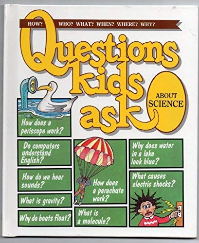 9780717225576: Questions Kids Ask About Science (Questions Kids Ask, 18)