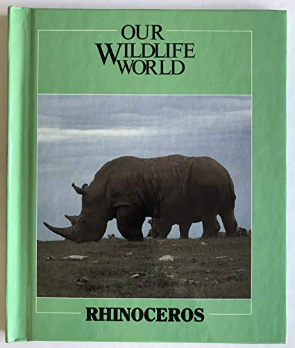 Rhinoceros (Nature's Children) (0717225887) by Switzer, Merebeth