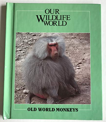 Old World Monkeys (Nature's Children) (0717226611) by Ivy, Bill