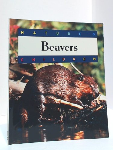 9780717227587: Beavers: Nature's Children