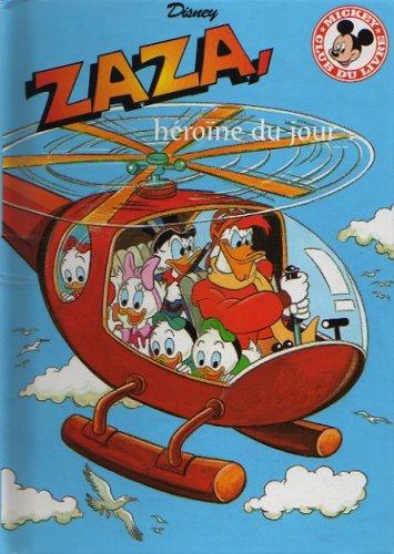 Zaza, Heroine Du Jour (French Text) (Disney Club Du Livre Mickey): n/a